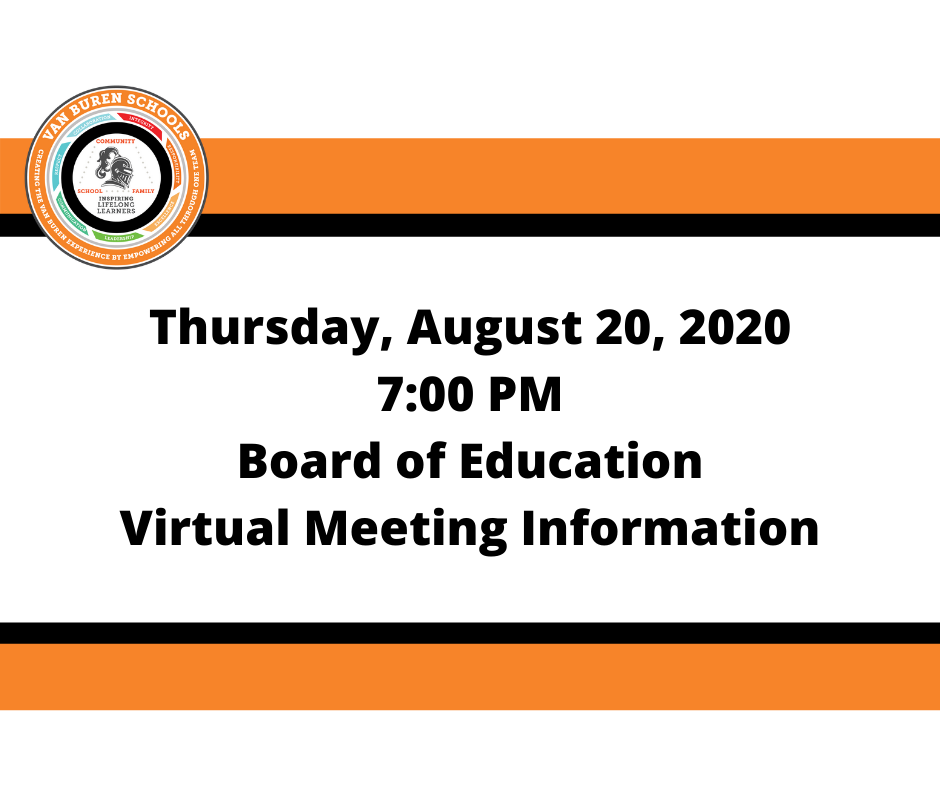 August 20, 2020 Board of Education Virtual Meeting Information