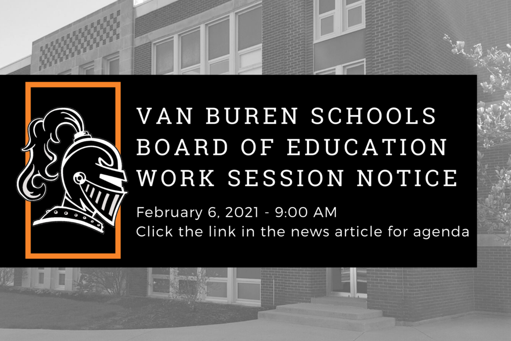 Board of Education Work Session Notice