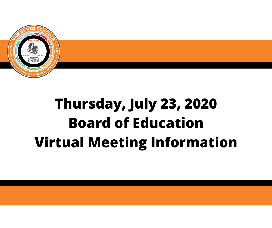 July 23, 2020 Board of Education Virtual Meeting Information