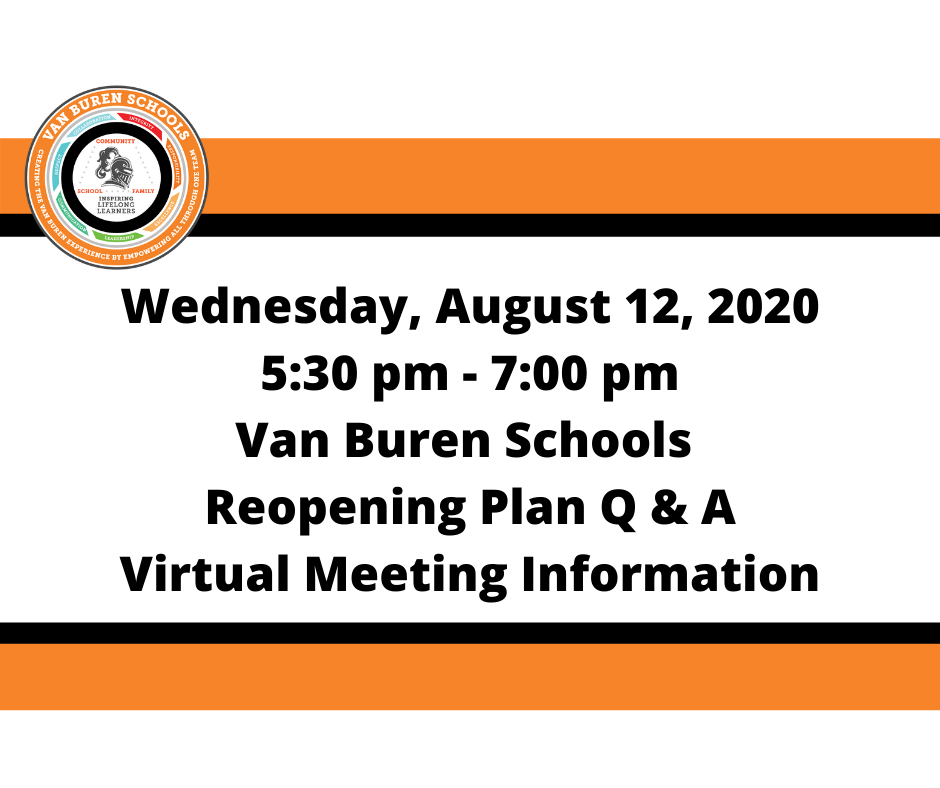 August 12, 2020 Reopening Plan Q & A Virtual Meeting