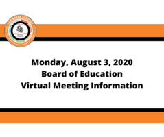 August 3, 2020 - Special Board Meeting