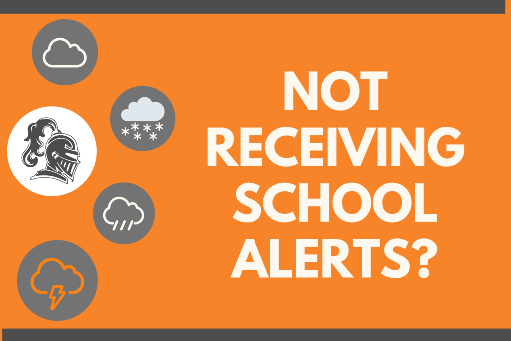 Not Receiving School Alerts?