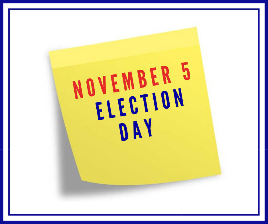 November 5 Election Day