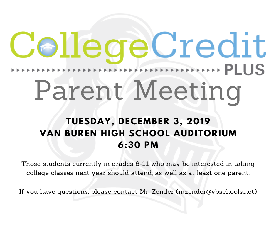 College Credit Plus Parent Meeting Tuesday, Dec 3rd VBHS Auditorium; 6:30 pm