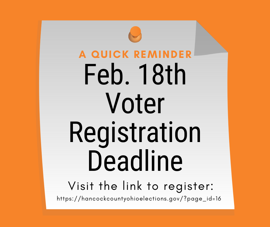 Voter Registration Deadline is Feb. 18th