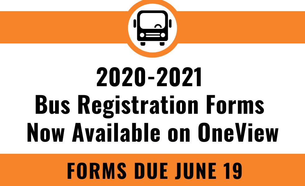 2020-2021 Bus Registration Forms Now Available on OneView